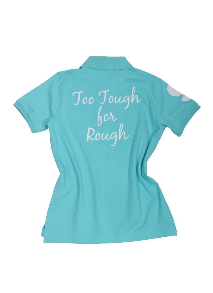 damen polo shirt too tough for rough t rkis damen. Black Bedroom Furniture Sets. Home Design Ideas